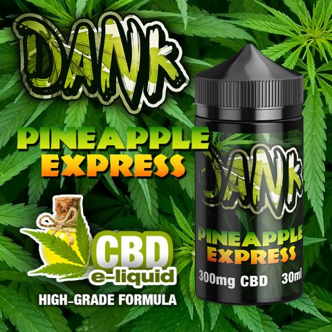 Pineapple Express - DANK CBD e-liquid