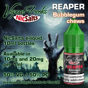 Reaper - bubblegum chews - Vapour Freaks NicSalts e-liquids - 10ml