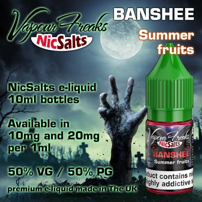 Banshee - Summer fruits - Vapour Freaks NicSalts e-liquids - 10ml